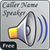 Caller Name Speaker / Announcer app for free
