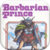 Barbarian Prince app for free