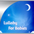 Lullaby For Babies HQ app for free