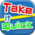 Take It Quick app for free