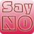 99 Ways to Say NO app for free