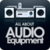 All about Audio Equipment Free app for free
