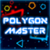 Polygon Master app for free