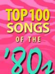 '80s Greatest 100 Songs of All Time screenshot 1/1