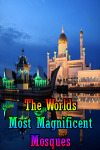 The Worlds Most Magnificent Mosques screenshot 1/4
