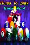 Rules to play Bank Pool Game screenshot 1/4