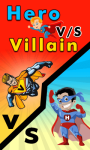 Hero Vs Villain screenshot 1/1