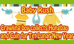Baby Rush - Crawling kid collects rewards for Tet screenshot 1/6