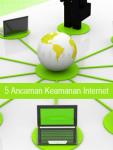 5 Ancaman Keamanan Internet screenshot 1/1