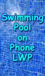 Swimming Pool on a Phone LWP free screenshot 2/3