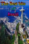 The Best bits of Brazil screenshot 1/3