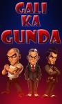 Gali Ka Gunda Free screenshot 1/1