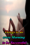 Things to do every Morning to be Successful screenshot 1/3