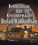 Kekhususan dan keistimewaan bulan ramadhan screenshot 1/1