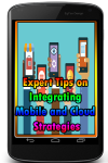 Expert Tips on Integrating Mobile and Cloud Strate screenshot 1/3