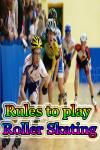 Rules to play Roller Skating screenshot 1/4