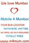 Mobile 4 Mumbai mumbai City bus without sms/gprs screenshot 1/1