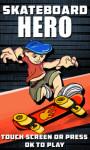 Skateboard Hero – Free screenshot 1/6