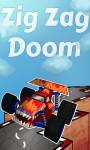 Zig Zag Doom screenshot 1/5