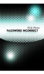 Password Incorrect screenshot 2/3