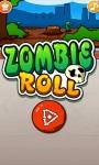 Zombie Roll screenshot 1/2