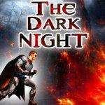 The Dark Night screenshot 1/3