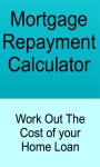 Mortgage Repayment Calculator - Work Out The Cost  screenshot 1/3