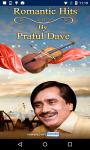 Romantic Hits of Praful Dave screenshot 1/4