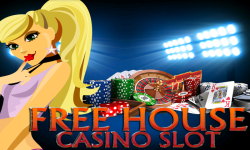 Free House Casino Slot screenshot 1/4