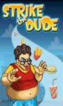Strike The Dude screenshot 1/4
