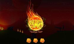 Burning Comet Endless Roll screenshot 1/5