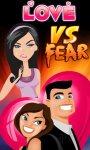 Love VS Fear screenshot 1/3