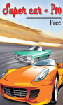 Super Car2  Pro-Free screenshot 1/3