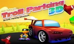 Troll Parking 3D screenshot 1/3