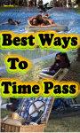 Best Ways To TimePass screenshot 1/5