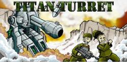 Titan Turret screenshot 1/6