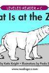 What Is at the Zoo? - LAZ Reader [Level Ckindergarten] screenshot 1/1