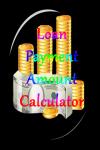 Loan Payment Amount Calculator V1 screenshot 1/3