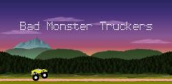 Bad Monster Truckers screenshot 1/4