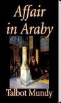 Affair in Araby by Talbot Mundy screenshot 1/5