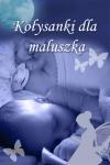 Koysanki dla maluszka - Lullabies for my Baby screenshot 1/1