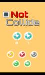 Not Collide screenshot 1/4