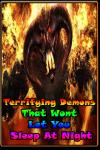 Terrifying Demons That Wont Let You Sleep At Night screenshot 1/3
