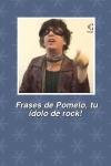 Frases de Pomelo tu idolo de rock screenshot 1/1