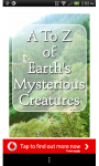 A to Z of Earths Mysterious Creatures screenshot 1/4