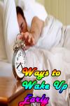 Ways to Wake Up Early  screenshot 1/3