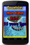 Countries that didnt Exist 25 years Ago screenshot 1/3