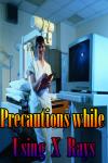 Precautions while using X Rays screenshot 1/4