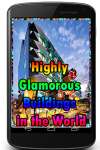 Highly Glamorous Buildings in the World screenshot 1/3
