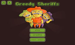 Greedy Sheriffs screenshot 1/3